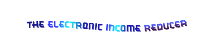 the electronic income reducer